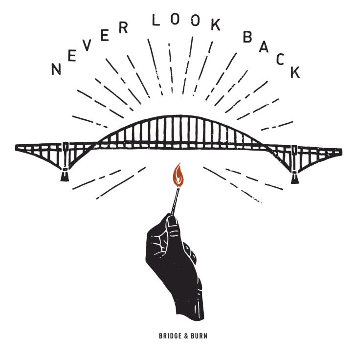 The original Bridge & Burn graphic.